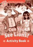 Oxford Read And Imagine Level 2 Can You See Lions? Activity Book