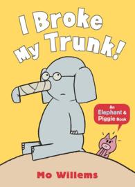 I Broke My Trunk! (Mo Willems)