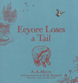 WINNIE-THE-POOH: EEYORE LOSES A TAIL