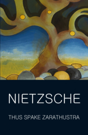 Thus Spake Zarathustra (Nietzsche, F.)