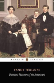 Domestic Manners Of The Americans (Fanny Trollope)