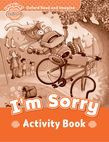 Oxford Read And Imagine Beginner: I'm Sorry Activity Book