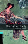 Oxford Bookworms Library Level 5: The Garden Party And Other Stories