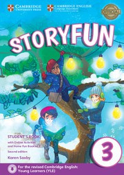 Storyfun for Starters, Movers and Flyers Second edition 3 Student's Book with online activities and Home Fun booklet