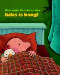 Jules is bang! (Annemie Berebrouckx)