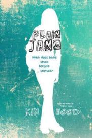 Plain Jane When does being stuck become ... unstuck? (Kim Hood)