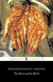 The Home And The World (Rabindranath Tagore)
