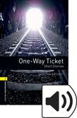 Oxford Bookworms Library Stage 1 One-way Ticket Audio