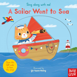 Sing Along With Me! A Sailor Went to Sea (Board Book)