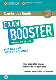Cambridge English Exam Boosters Booster for Key and Key for Schools Teacher's Book with Answer Key with Audio