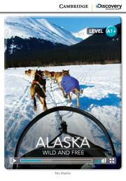 Alaska: Wild and Free