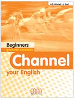 Channel Your English Beginners Grammar Handbook