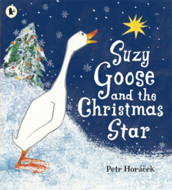 Suzy Goose And The Christmas Star (Petr Horacek)