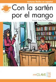 Con la sartén por el mango