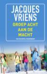 Groep 8 aan de macht (Jacques Vriens)
