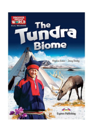 The Tundra Biome (discover Our Amazing World) Reader With Cross-platform Application