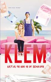 Klem; Katja en Udo in de schulden