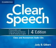 Clear Speech Fourth edition Class and Assessment Audio CDs (4)