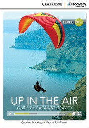 Up in the Air: Our Fight Against Gravity