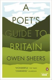 A Poet's Guide To Britain (Owen Sheers)