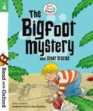 Biff, Chip and Kipper: Bigfoot Mystery and Other Stories (Stage 4)