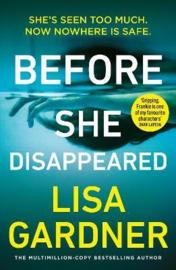 Before She Disappeared (Gardner, Lisa)