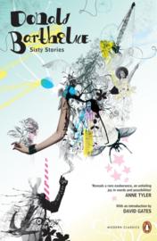 Sixty Stories (David Gates and Donald Barthelme)