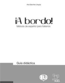 A Bordo - Teacher's Guide 1 And 2 + 4 Audio Cds + Test Audio Cd
