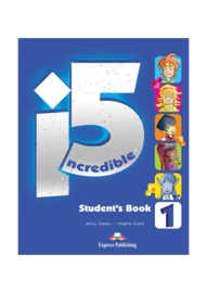 Incredible 5 1 Student's Book (international)