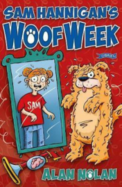 Sam Hannigan's Woof Week (Alan Nolan)
