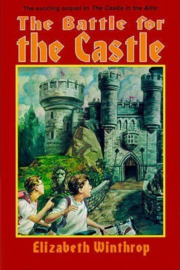 The Battle for the Castle (Elizabeth Winthrop)
