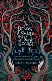 The Price Guide To The Occult (Leslye Walton)