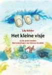 Het kleine visje en de grote handen (Lily Köhler)