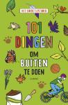 101 dingen om buiten te doen (Christelle Bogaert)