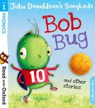 Julia Donaldson's Songbirds: Bob Bug and Other Stories (Stage 1)