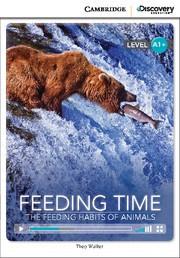 Feeding Time: The Feeding Habits of Animals