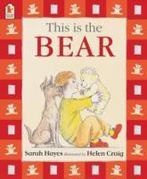 This Is The Bear (Sarah Hayes, Helen Craig)