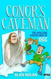 Conor's Caveman The Amazing Adventures of Ogg (Alan Nolan)