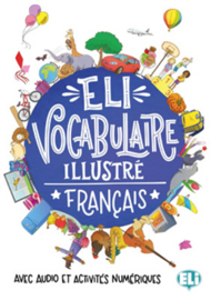 Eli Vocabulaire Illustré With Downloadable Games And Activities