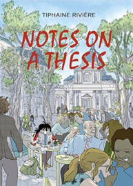Notes On A Thesis (Tiphaine Rivière)