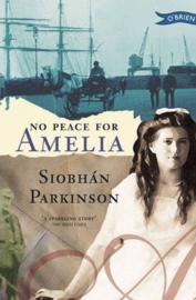 No Peace for Amelia (Siobhán Parkinson)