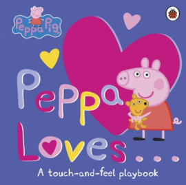 Peppa Loves (Touch And Feel)