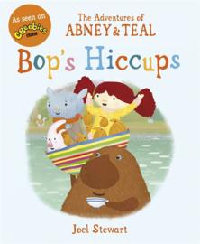 The Adventures Of Abney & Teal: Bop's Hiccups (Joel Stewart)