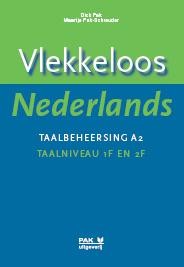 Vlekkeloos Nederlands, Taalbeheersing A2