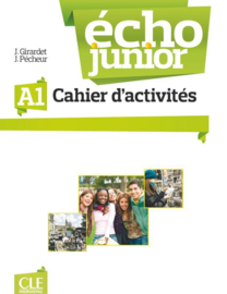 Echo Junior - Niveau A1 - Cahier dactivités