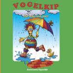 Vogelkip (Annemarie Oppedijk) (Hardback)
