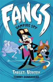Fangs Vampire Spy Book 4: Target: Nobody (Tommy Donbavand)