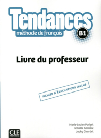 Tendances - Niveau B1 - Livre du professeur