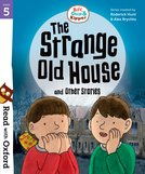 Biff, Chip and Kipper: The Strange Old House and Other Stories