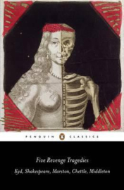 Five Revenge Tragedies (Henry chettle  John marston  William shakespeare  Thomas middleton  Thomas Kyd)